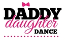 Put on Your Dancing Shoes for the Daddy/Daughter Dance!